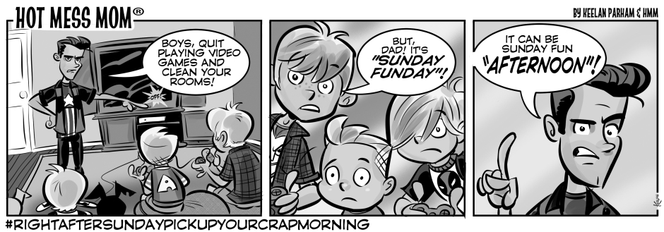 81-3-18-15-Hot Mess Mom Comic_SundayFundayGRAY